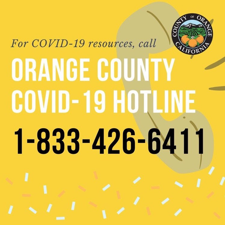 Have questions or looking for resources? Call the Orange County COVID-19 hotline. If your question is medical in nature, the new number will route you to the health referral line.